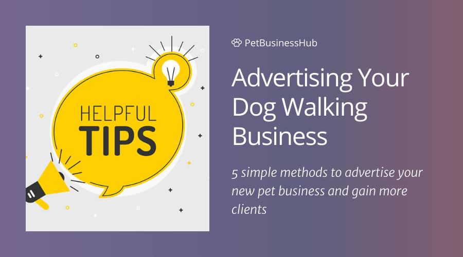 Dog Walking Advertising Ideas