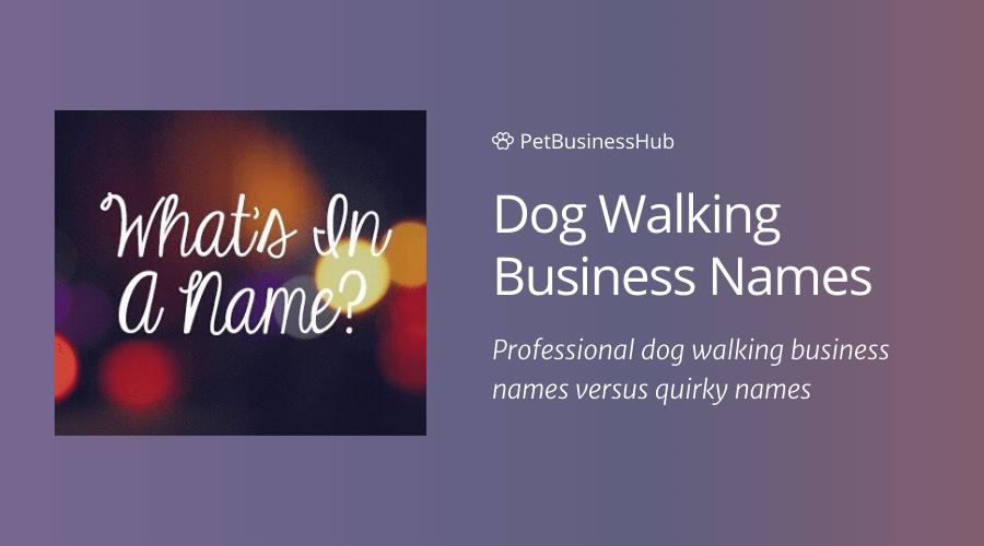Dog Walking Business Names